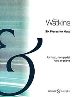 6 Pieces - David Watkins - Harp Boosey & Hawkes