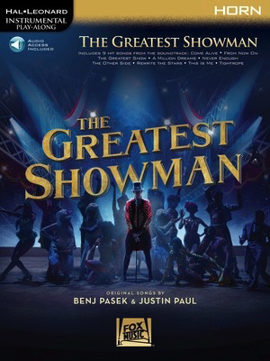 The Greatest Showman - Instrumental Play-Along - Audio Access Included - French Horn - Hal Leonard