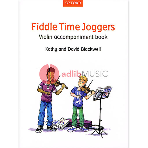 Fiddle Time Joggers Violin Accompaniment Book - David & Kathy Blackwell