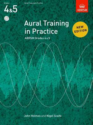 Aural Training in Practice, ABRSM Grades 4 & 5, with CD - New edition - John Holmes|Nigel Scaife - ABRSM /CD - Adlib Music