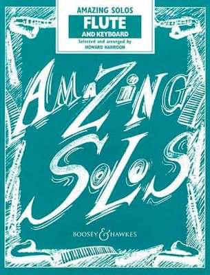 Amazing Solos - Flute and Keyboard - Flute Howard Harrison Boosey & Hawkes - Adlib Music