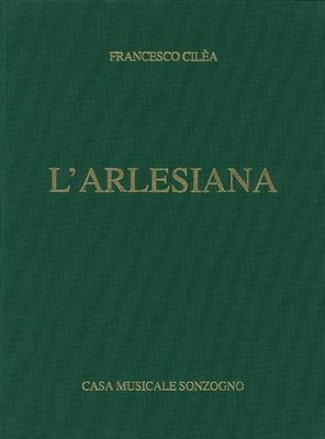 L'arlasiana - Vocal Score - Francesco Cilea - Classical Vocal Casa Musicale Sonzogno Vocal Score Hardcover