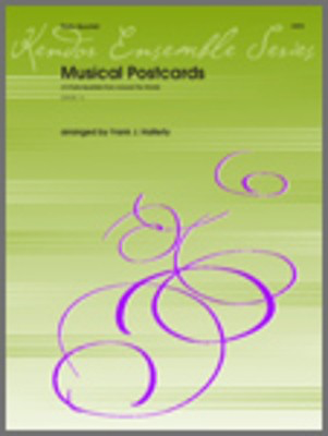 Musical Postcards (10 Flute Quartets From Around The World) - 4 Flutes - Various - Flute Frank J. Halferty Kendor Music Flute Quartet Score/Parts