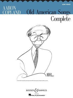 Aaron Copland: Old American Songs Complete - Low Voice - Aaron Copland - Classical Vocal Low Voice Boosey & Hawkes