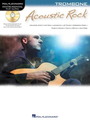 Acoustic Rock - Instrumental Play-Along for Trombone - Trombone Hal Leonard Trombone Solo /CD