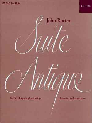 Suite Antique - John Rutter - Flute Oxford University Press - Adlib Music