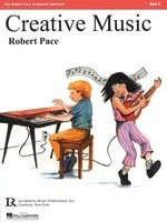 Creative Music, Book 3 - Book 3 - Piano Robert Pace Lee Roberts Music Publications, Inc. Beginning Piano