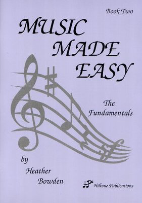 Music Made Easy Book Two - Heather Bowden - Hillvue Publications - Adlib Music