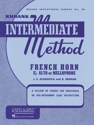 Rubank Intermediate Method - French Horn in F or E-flat - French Horn|Mellophone|Eb Tenor Horn Rubank Publications