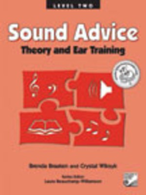 Sound Advice Level 2 - Theory and Ear Training - Brenda Braaten|Crystal Wiksyk - Frederick Harris Music
