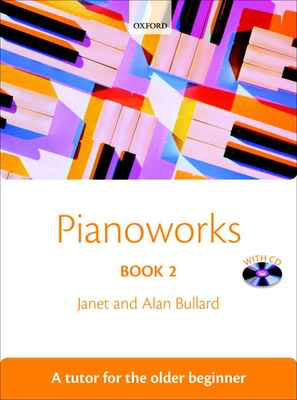 Pianoworks Book 2 + CD - A tutor for the older beginner - Alan Bullard|Janet Bullard - Piano Oxford University Press Piano Solo /CD - Adlib Music