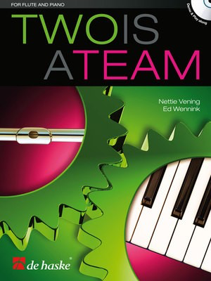 Two is a Team - Ed Wennink|Nettie Vening - Flute De Haske Publications /CD