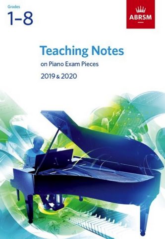 ABRSM Teaching Notes On Piano Exam Pieces 2019-2020 - ABRSM