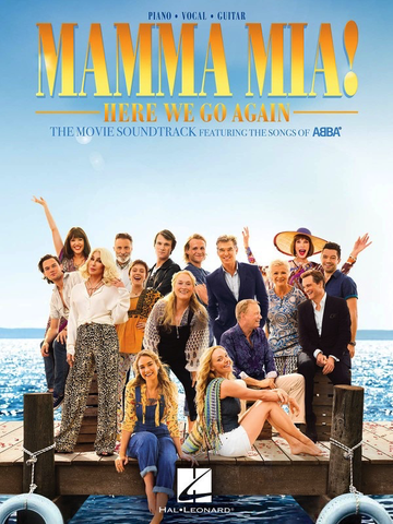 Mamma Mia - Here We Go Again -  Movie Soundtrack Featuring the Songs of Abba - Piano|Vocal|Guitar - Hal Leonard - PVG