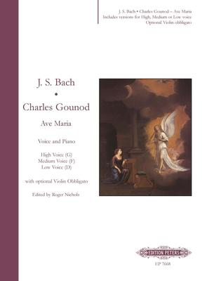 Ave Maria - High Voice, Medium Voice & Low Voice - Charles Gounod|Johann Sebastian Bach - Classical Vocal Edition Peters