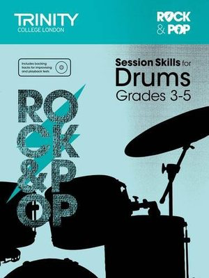 Rock & Pop Session Skills for Drums Grades 3-5 - Drums Trinity College London /CD