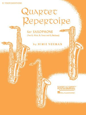 Quartet Repertoire for Saxophone - Full Score - (Two Eb Alto, Bb Tenor and Eb Baritone) - Various - Himie Voxman Rubank Publications Saxophone Quartet Score