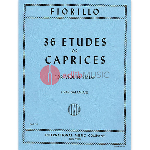 36 Etudes or Caprices - Violin Solo - Federigo Fiorillo edited by Ivan Galamian - IMC