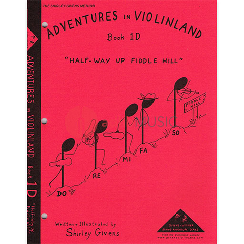 Adventures In Violinland Book 1D - Half Way Up Fiddle Hill - Shirley Givens - Seesaw Music