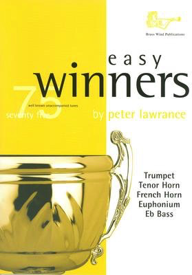 EASY WINNERS 75 FOR EITHER TRUMPET/TEN HR/FRENCH HORN/EUPHONIUM - TRUMPET - BRASSWIND