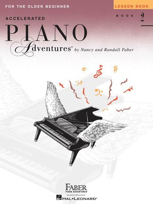 Accelerated Piano Adventures for the Older Beginner - Lesson Book 2, International Edition - Nancy Faber|Randall Faber - Piano Faber Piano Adventures - Adlib Music