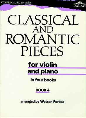 Classical and Romantic Pieces for Violin Book 4 - Various - Violin Oxford University Press