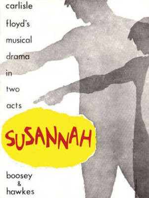 Susannah - A Musical Drama in Two Acts - Carlisle Floyd - Boosey & Hawkes Libretto
