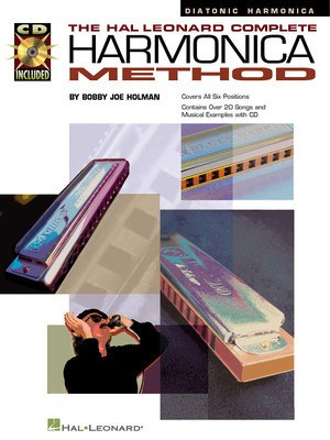 The Hal Leonard Complete Harmonica Method - The Diatonic Harmonica - Bobby Joe Holman - Harmonica Hal Leonard /CD