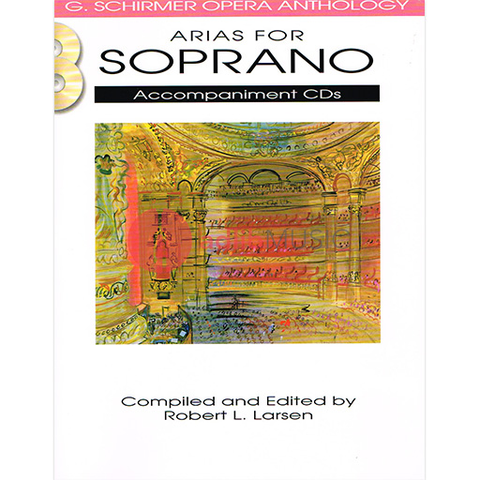 ARIAS FOR SOPRANO - Accompaniment CDs - 2CDs ONLY - G Schirmer Opera Anthology