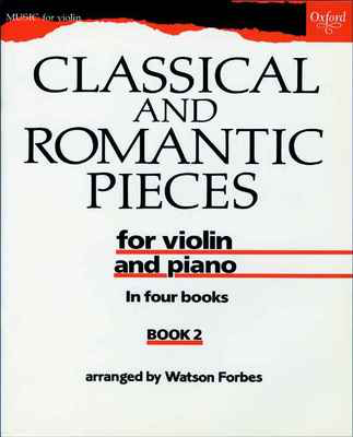 Classical and Romantic Pieces for Violin Book 2 - Various - Violin Oxford University Press