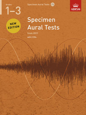 Specimen Aural Tests, Grades 1-3 with 2 CDs - new edition from 2011 - ABRSM - ABRSM /CD - Adlib Music