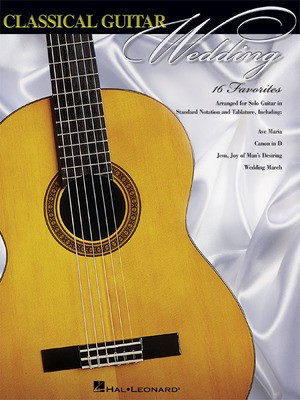 Classical Guitar Wedding - Various - Guitar Hal Leonard Guitar TAB