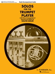 SOLOS FOR THE TRUMPET PLAYER - BOOK/ACCOMPANIMENT AUDIO - WALTER BEELER - G Schirmer