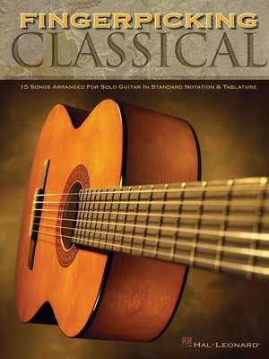 Fingerpicking Classical - 15 Songs Arranged for Solo Guitar in Standard Notation & Tab - Various - Guitar Hal Leonard Guitar TAB