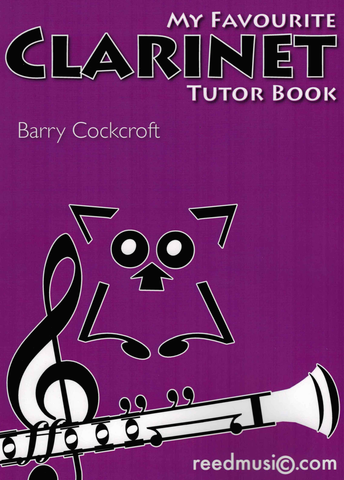 My Favourite Clarinet Tutor Book - Clarinet by Cockcroft Reed Music RM103