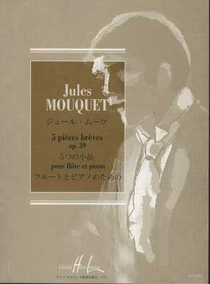 Cinq Pieces Breves Op 39 - Jules Mouquet - Flute Edition Henry Lemoine - Adlib Music