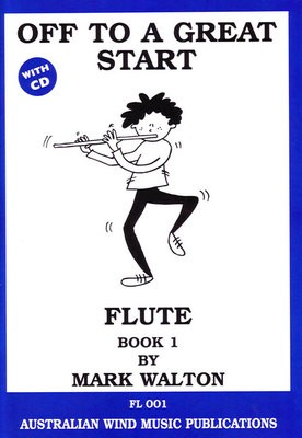Off to a Great Start for Flute Book 1 - Mark Walton - Flute Australian Wind Music Publications /CD