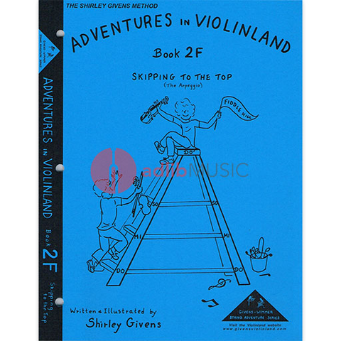 Adventures in Violinland Book 2F - Skipping to the Top - Shirley Givens - Seesaw Music