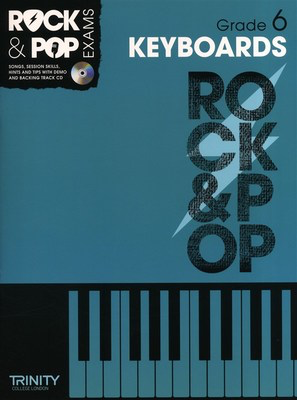 Rock & Pop Exams: Keyboards - Grade 6 - Book with CD - Keyboard|Piano Trinity College London /CD