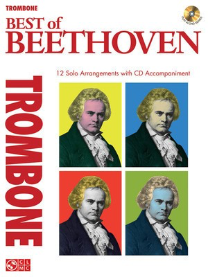 Best of Beethoven - 12 Solo Arrangements with CD Accompaniment - Trombone Ludwig van Beethoven Cherry Lane Music /CD