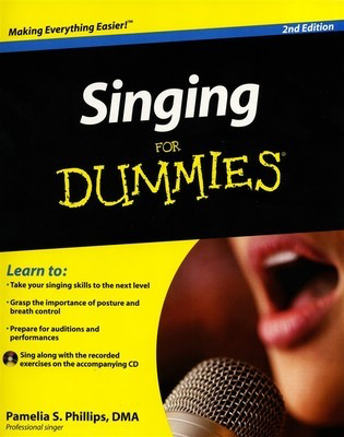 Singing For Dummies - 2nd Edition - Vocal Pamelia S. Phillips /CD