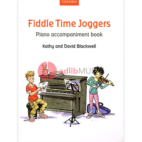 Fiddle Time Joggers Piano Accompaniment Book - David & Kathy Blackwell