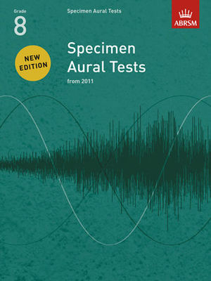 Specimen Aural Tests, Grade 8 - new edition from 2011 - ABRSM - ABRSM