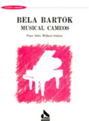 Musical Cameos - Piano Solos Without Octaves - Bela Bartok - Piano All Music Publishing - Adlib Music