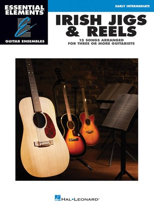 Irish Jigs & Reels - Essential Elements Guitar Ensembles Early Intermediate Level - Various - Guitar Hal Leonard Guitar Ensemble