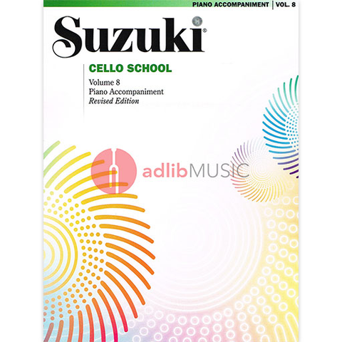 Suzuki Cello School Piano Acc., Volume 8 (Revised) - Cello Summy Birchard Piano Accompaniment
