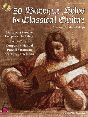 50 Baroque Solos for Classical Guitar - Classical Guitar Mark Phillips Cherry Lane Music Guitar TAB /CD