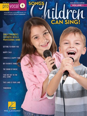 Songs Children Can Sing! - Pro Vocal Boys' & Girls' Edition Volume 1 - Various - Vocal Hal Leonard Melody Line, Lyrics & Chords /CD