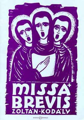 Missa Brevis - for Mixed Chorus and Organ or Orchestra - Zoltan Kodaly - Boosey & Hawkes Vocal Score