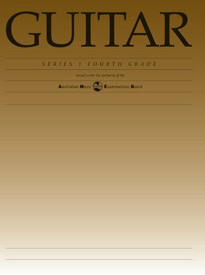 Guitar Series 1 - Fourth Grade - Classical Guitar|Guitar AMEB - Adlib Music